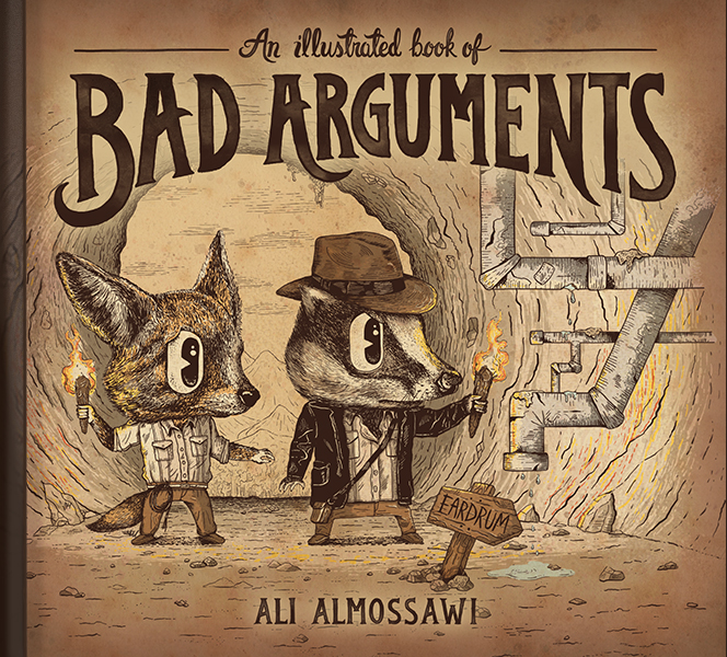 The illustrated book of bad arguments