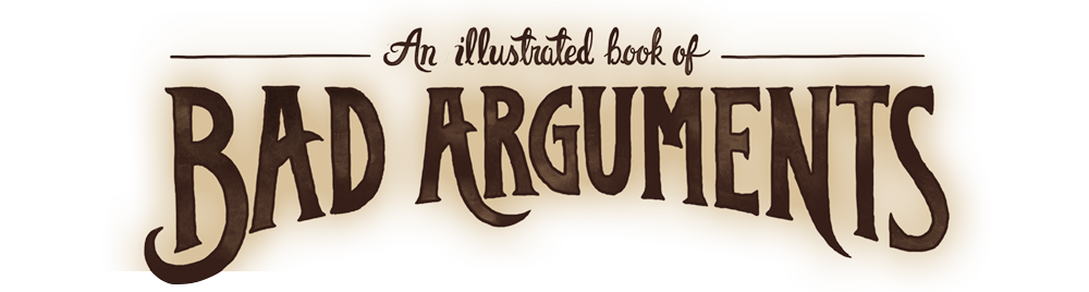 Back to An Illustrated Book of Bad Arguments